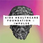 Aids Healthcare Foundation & Impulse