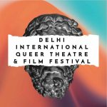 Delhi International Queer Theatre & Film Festival (DIQTFF)
