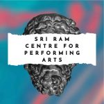 Shri Ram Centre For Performing Arts (SRCFPA)