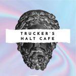 Trucker's Halt Cafe