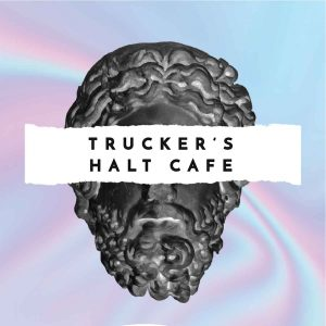 Trucker's Halt Cafe